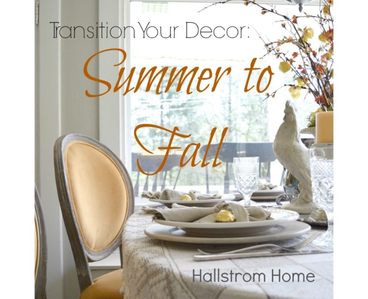 "Featuring ""Hallstrom Home"" Transitioning into Fall"
