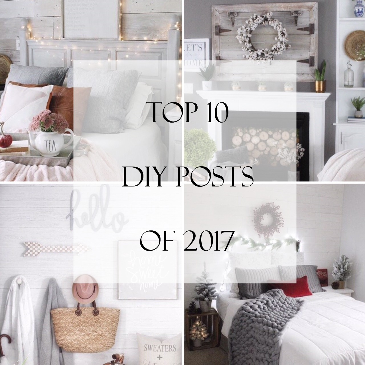 Simple Cozy Charm - Top 10 DIY posts of 2017