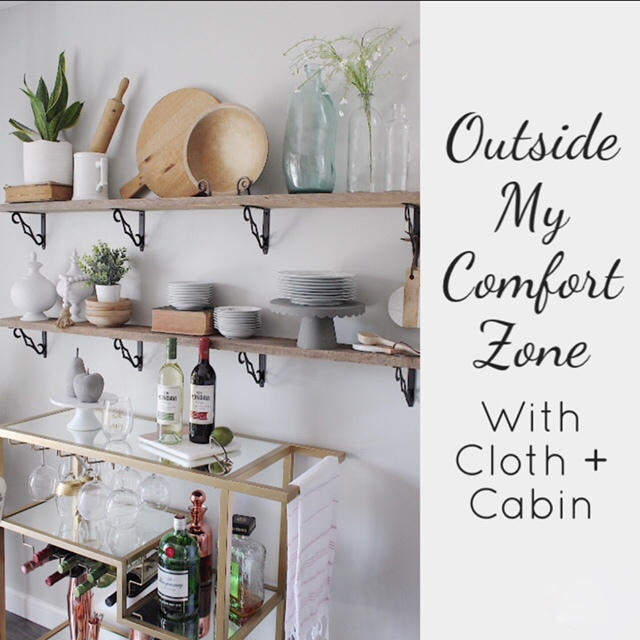 outside my comfort zone with Cloth + Cabin