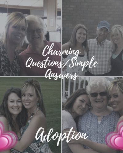 charming questions/simple answers - Adoption