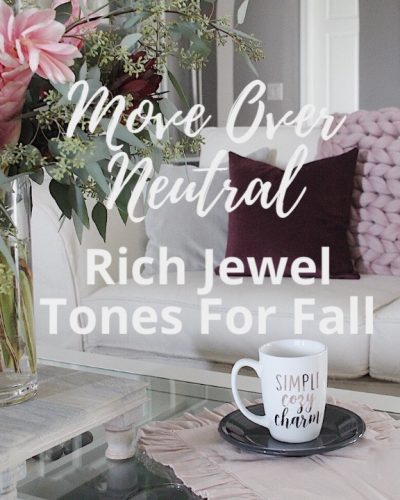 Move Over, Neutral – Rich Jewel Tones for Fall