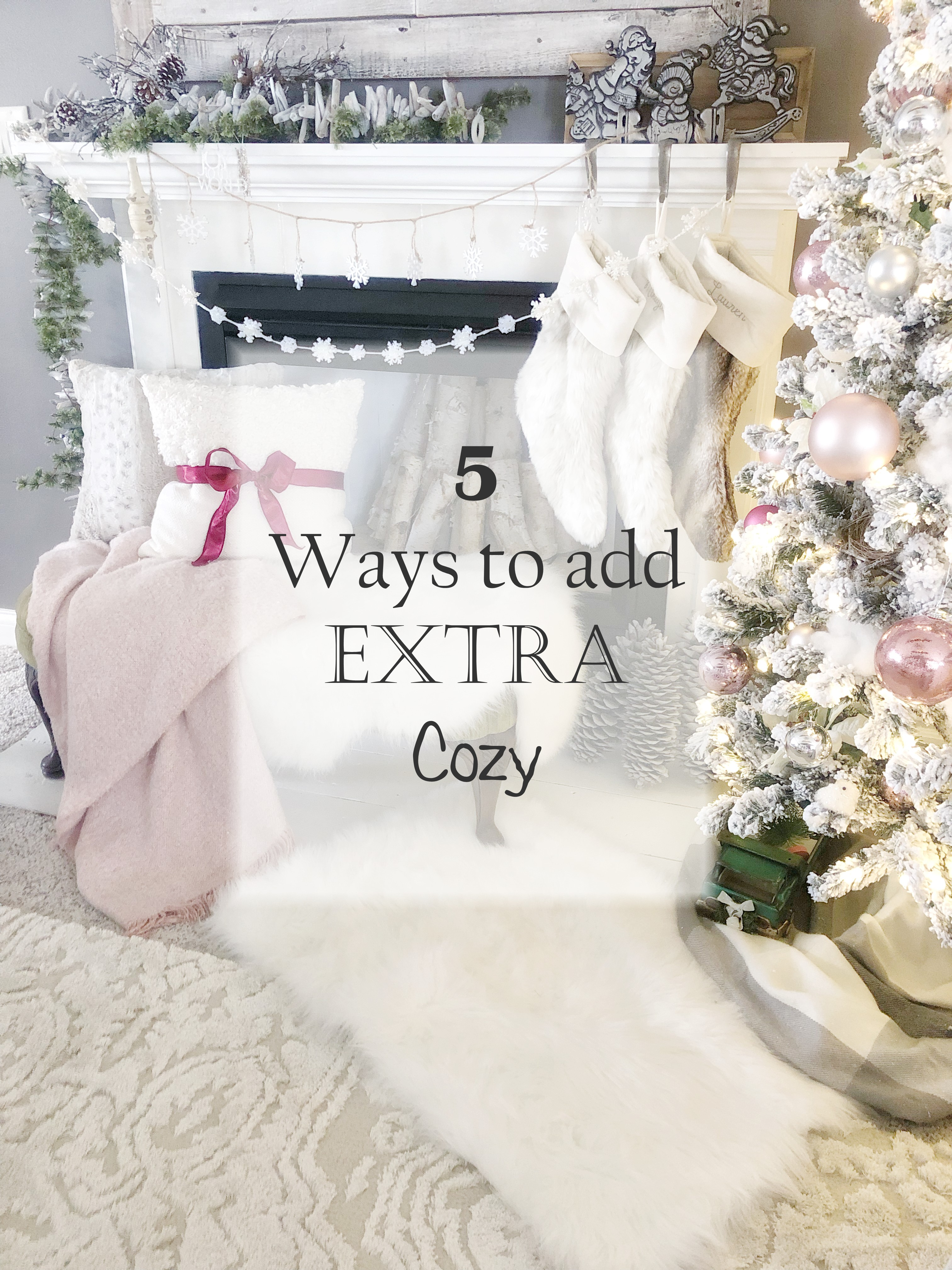 5 ways to add extra cozy