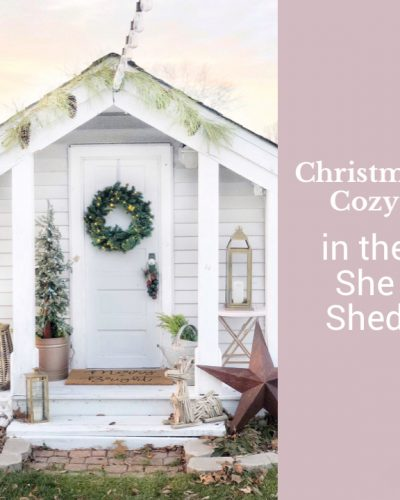 Christmas Cozy in the She Shed